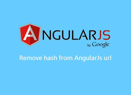 Remove hash from AngularJs url